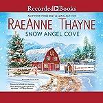 Snow Angel Cove | RaeAnne Thayne