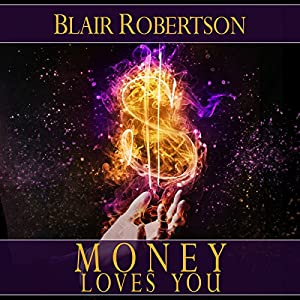 Money Loves You Audiobook