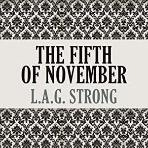 The Fifth of November | [L.A.G. Strong]