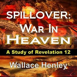 Spillover: War In Heaven Audiobook
