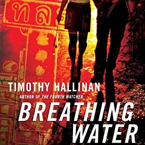 Breathing Water: A Poke Rafferty Thriller | [Timothy Hallinan]