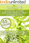 Cleaning: 65 Easy All Natural Non Tox...