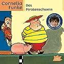 Das Piratenschwein Hörbuch von Cornelia Funke Gesprochen von: Katharina Thalbach