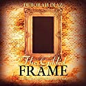 The Gilded Frame: The Southerton Mysteries, Volume 1 Audiobook by Deborah Diaz Narrated by Larry A. Brewer