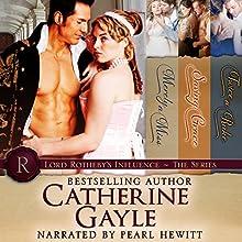 A Lord Rotheby's Influence Bundle | Livre audio Auteur(s) : Catherine Gayle Narrateur(s) : Pearl Hewitt
