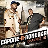 Capone -N- Noreaga / Channel 10