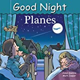 img - for Good Night Planes (Good Night Our World) book / textbook / text book