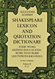 Shakespeare Lexicon and Quotation Dictionary (0486227278) by Schmidt, Alexander
