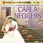 Wisconsin Wedding | Carla Neggers