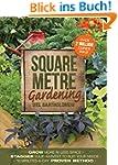 Square Metre Gardening: The Radical A...