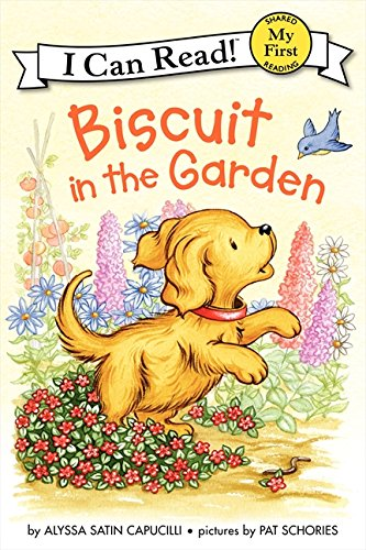 Biscuit in the Garden (Biscuit My First I Can Read)