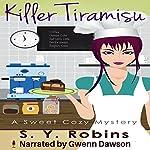 Killer Tiramisu | S. Y. Robins