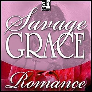 Savage Grace Audiobook