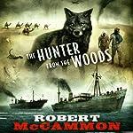 The Hunter from the Woods | Robert McCammon