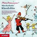 Märchenhafte Klassik-Hits Hörbuch von Marko Simsa Gesprochen von: Marko Simsa
