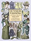 Victorian Fashions: A Pictorial Archive, 965 Illustrations (Dover Pictorial Archives)