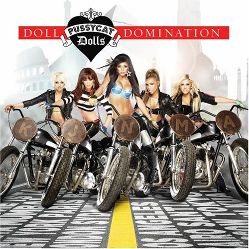 The Pussycat Dolls - Doll Domination (Reprinting)