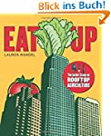 EAT UP: The Inside Scoop on Rooftop A...