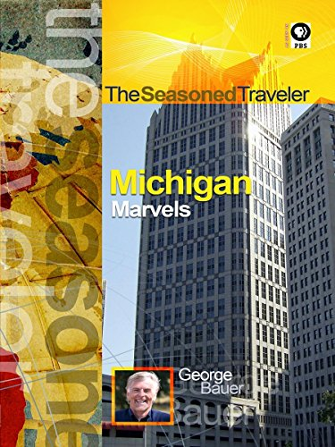 The Seasoned Traveler Michigan Marvels