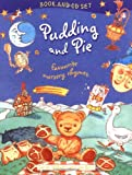 Pudding and Pie: Favourite Nursery Rhymes (Book & CD) (0192754777) by Sarah Williams