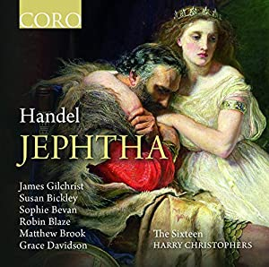 Handel: Jeptha [The Sixteen, Harry Christophers] [Coro: COR16121]