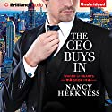 The CEO Buys In: Wager of Hearts, Book 1 (       UNABRIDGED) by Nancy Herkness Narrated by Lauren Ezzo