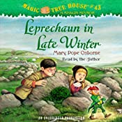 Leprechaun in Late Winter: Magic Tree House, Book 43 | Mary Pope Osborne