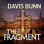 The Fragment | Davis Bunn