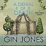 A Denial of Death: Helen Binney Mysteries, Book 2