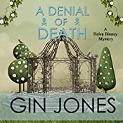 A Denial of Death: Helen Binney Mysteries, Book 2 | Gin Jones