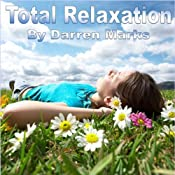 Total Relaxation | [Darren Marks]