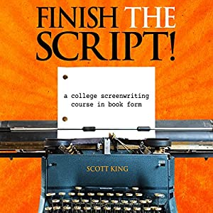 Finish the Script! Audiobook