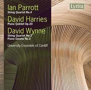 Wynne / Parrott / Harries : Piano Sonata No.2/ String Quartet No.4 / Piano Quintet Op.20
