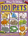 How to Draw 101 Pets (How to Draw (To...
