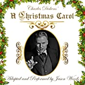 'A Christmas Carol': Adapted & Performed by Jason Woods, Volume 1 | [Charles Dickens, Jason Woods (adaptation)]