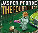 The Fourth Bear (Nursery Crime Adventures 2) Jasper Fforde