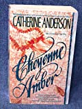 Cheyenne Amber (0061080616) by Anderson, Catherine