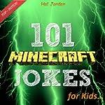 Minecraft: 101 Minecraft Jokes for Ki...