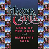 Lord of the Ages//Martins Cafe by Magna Carta (1999-08-02)