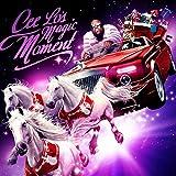 Cee Lo's Magic Moment