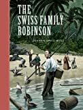 The Swiss Family Robinson (Sterling Classics)
