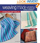 Weaving Made Easy Revised and Updated...