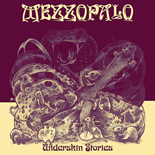 Mezzopalo-Underskin Stories-CD-FLAC-2014-SCORN Download