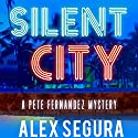 Silent City: A Pete Fernandez Mystery, Book 1 Audiobook by Alex Segura Narrated by Kevin T. Collins