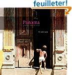 Panama: Architecture, Urban Art, Texture