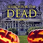 Search for the Dead: Relatively Dead Mysteries Series, Book 5 | Sheila Connolly