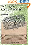The Secret History Of Crop Circles: R...