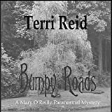 Bumpy Roads: Mary O'Reilly Paranormal Mystery, Book 11