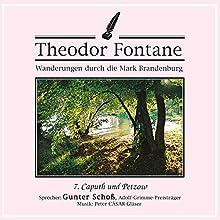 Caputh und Petzow (Wanderungen durch die Mark Brandenburg 7) Hörbuch von Theodor Fontane Gesprochen von: Gunter Schoß
