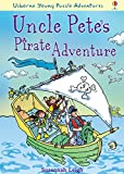 Uncle Pete's Pirate Adventure: For tablet devices (Usborne Young Puzzle Adventures)